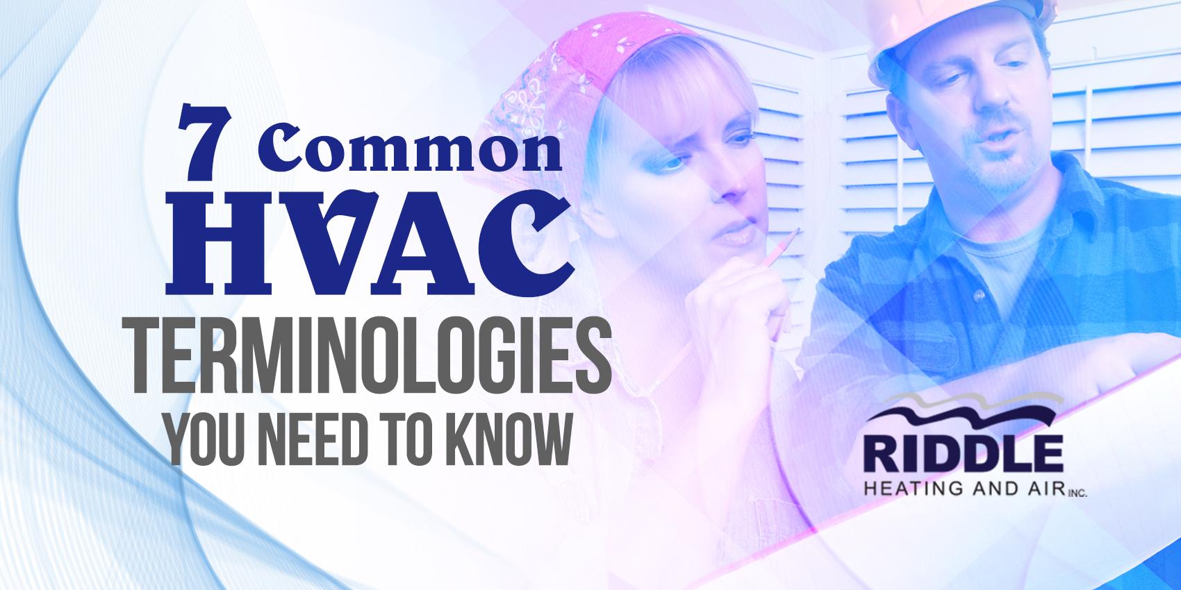 7 Common HVAC Terminologies You Need To Know