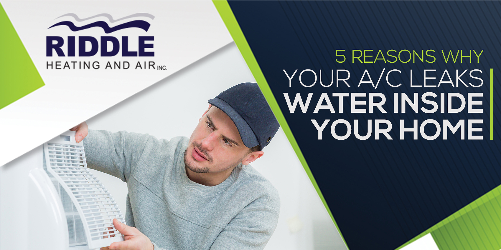 5 Reasons Why Your A/C Leaks Water Inside Your Home
