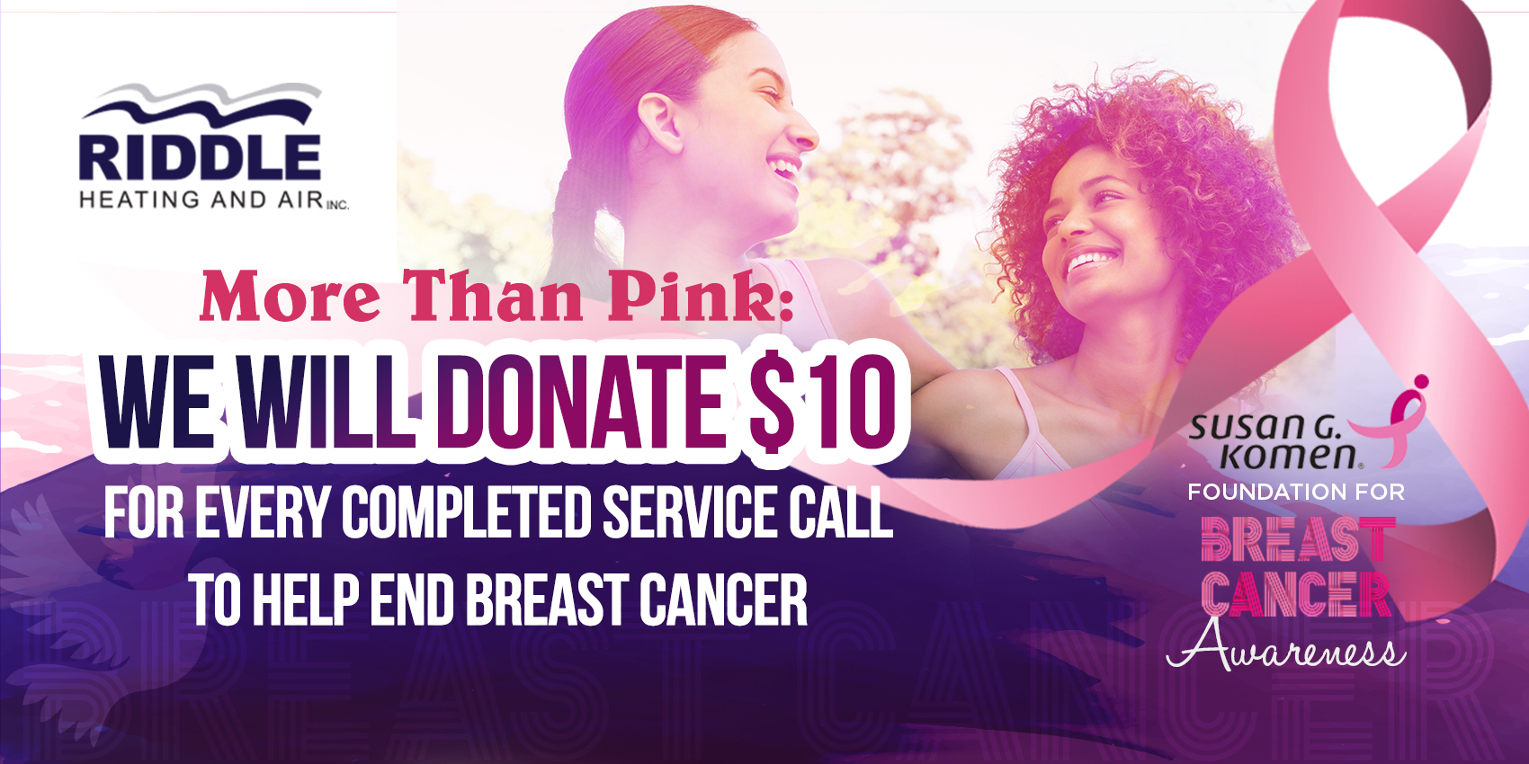 More Than Pink: We Will Donate $10 For Every Completed Service Call To Help End Breast Cancer