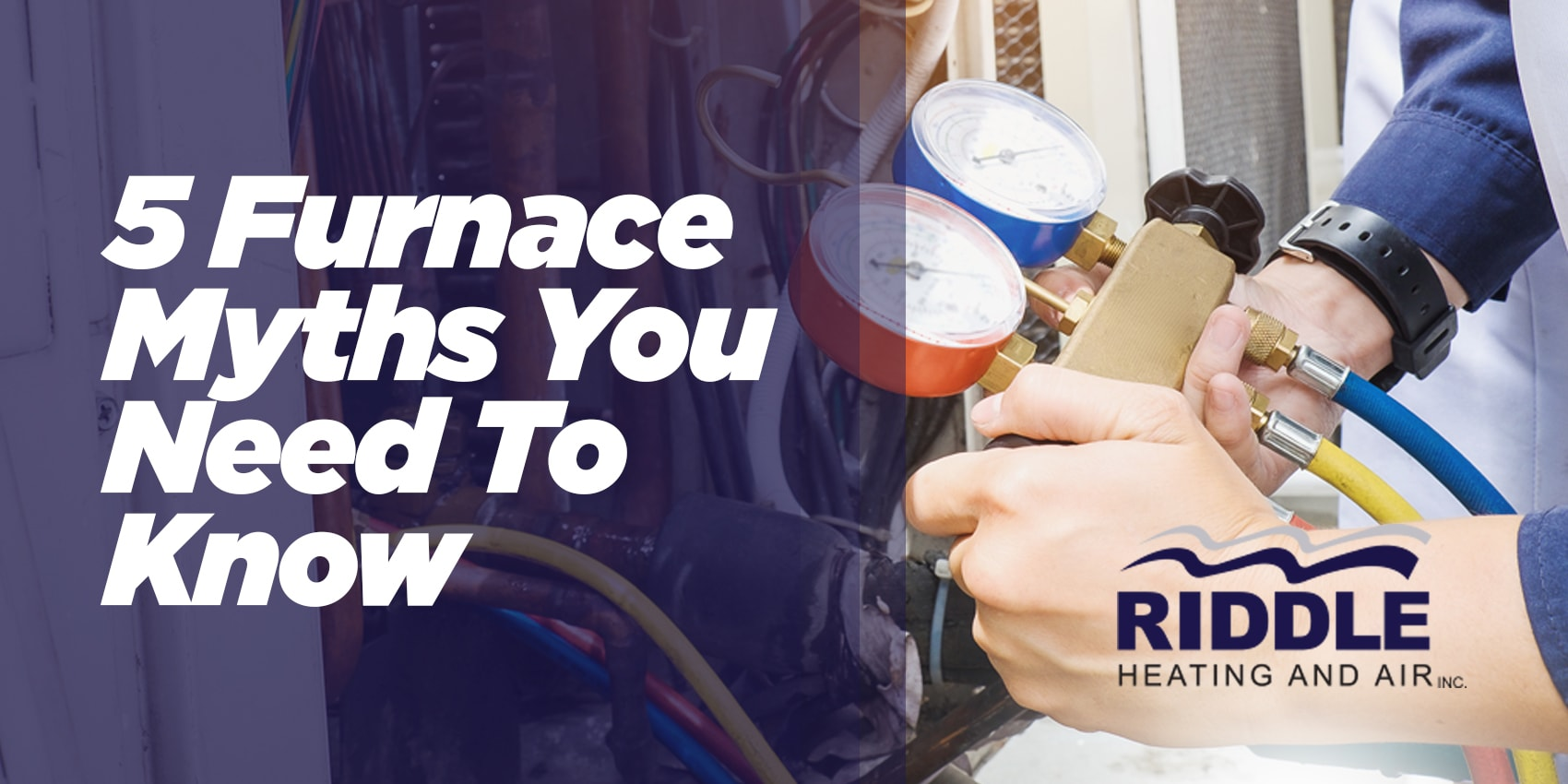 5 Furnace Myths You Need To Know