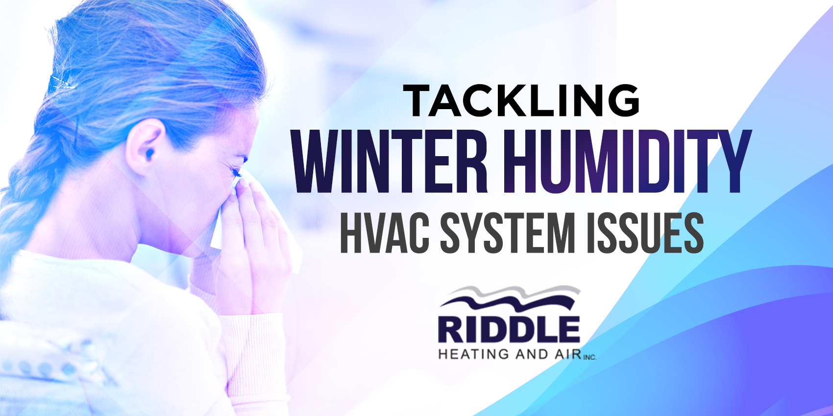 Tackling Winter Humidity HVAC System Issues