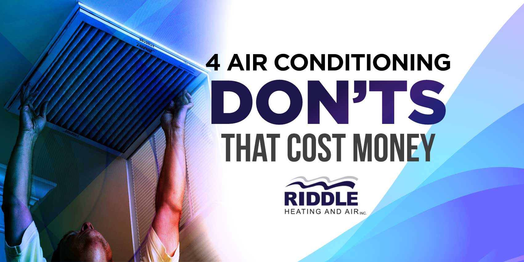 4 Air Conditioning DON'TS That Cost Money