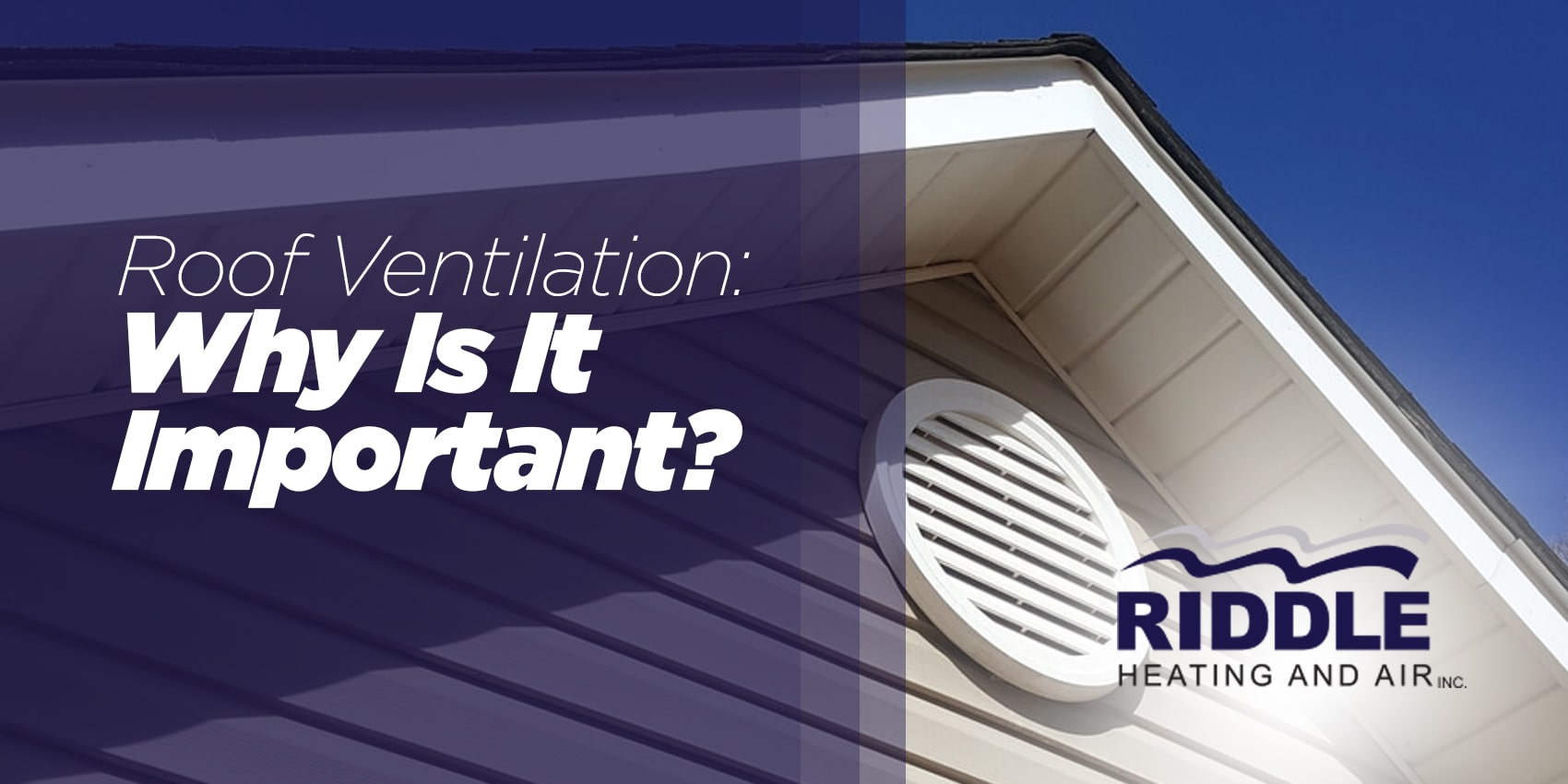 Roof Ventilation: Why Is It Important?