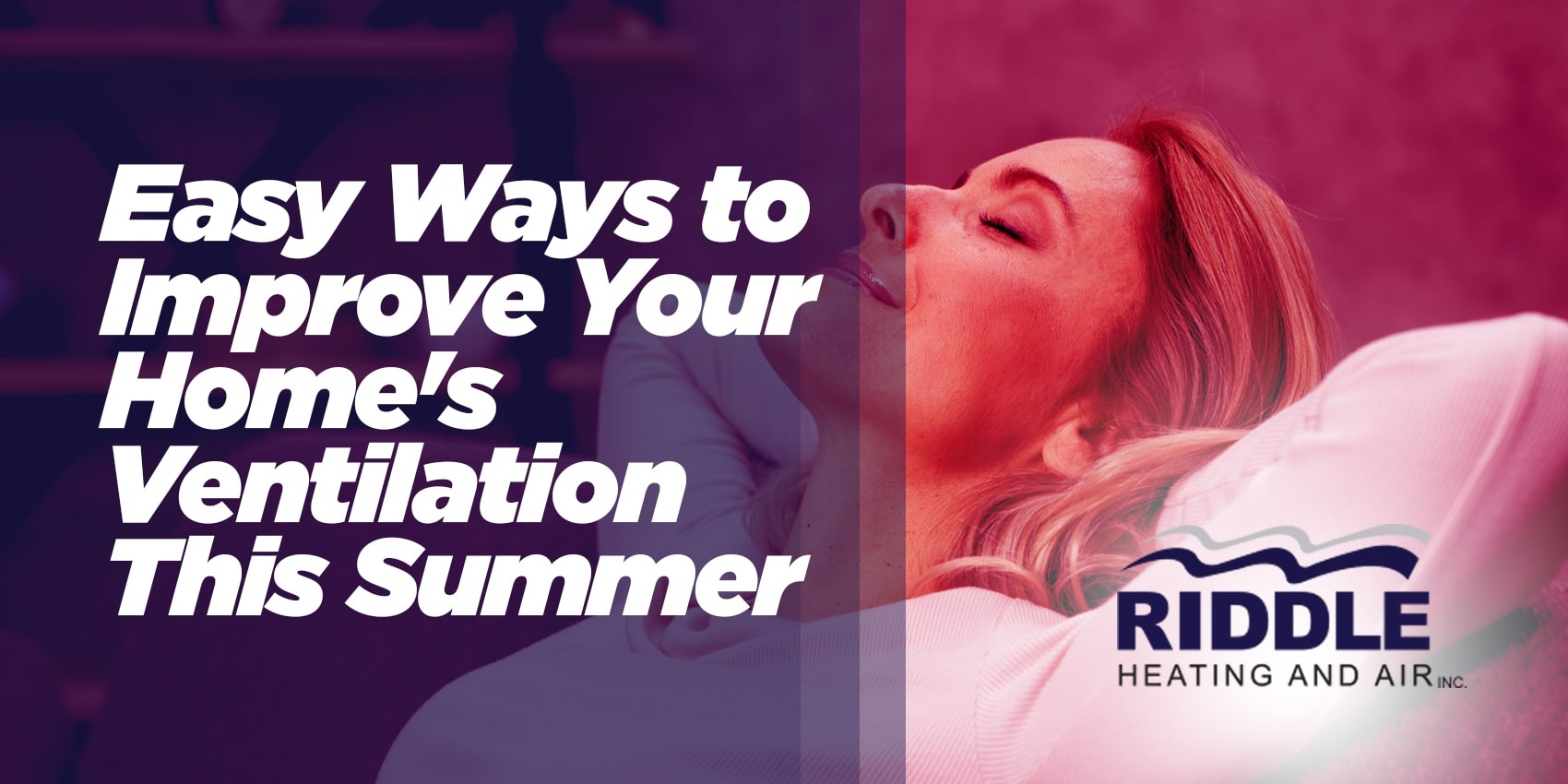 Easy Ways to Improve Your Home's Ventilation This Summer