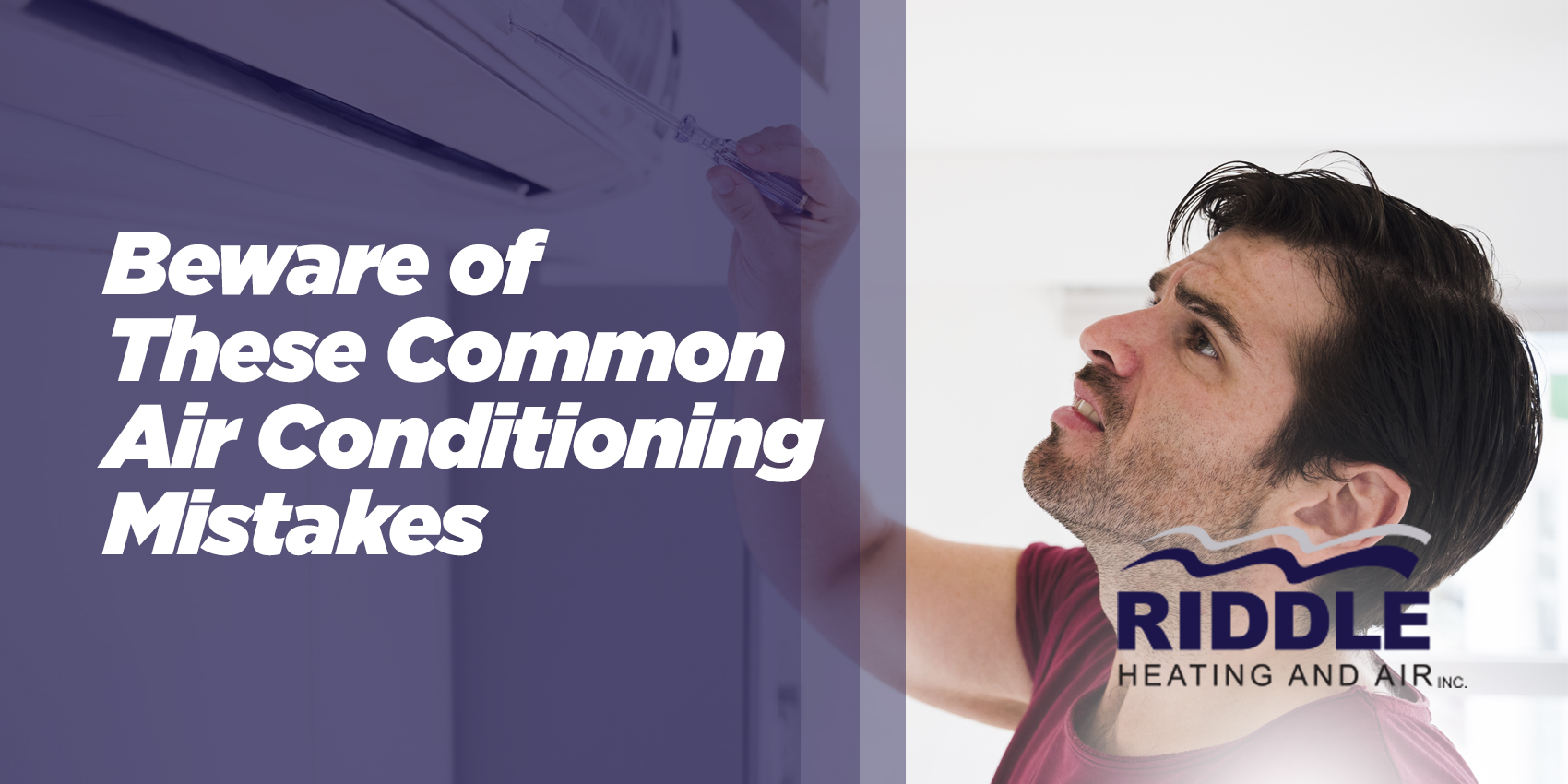 Beware of These Common Air Conditioning Mistakes